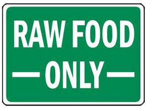 Raw Foods Only